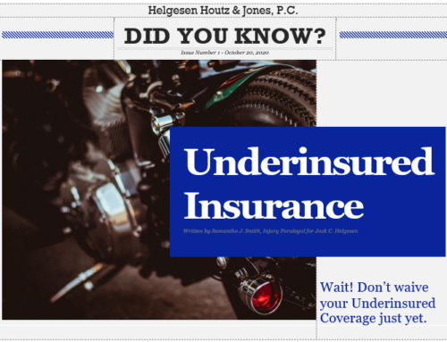 Did you know? You shouldn't waive your underinsured coverage