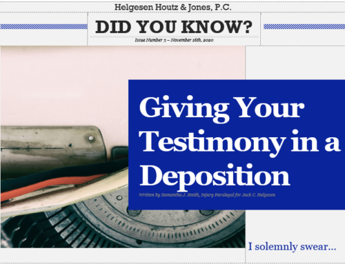 Did you know? Giving your testimony in a deposition